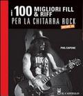 100 riff e fill per la chitarra rock