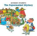 Richard Scarrys The supermarket mystery 封面