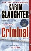 Criminal : : a novel