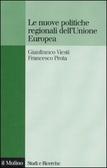 Le nuove politiche regionali dell'Unione Europea