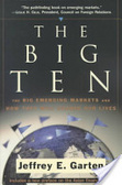The big ten:the big emerging markets and how they will change our lives