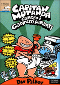 """""""Capitan Mutanda contro i gabinetti parlanti"""""""