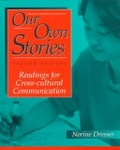 Our own stories:readings for cross-cultural communication