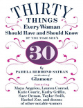 Thirty things every woman should have and should know by the time she's thirty