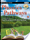 Phonics pathways : : clear steps to easy reading and perfect spelling