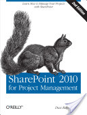 SharePoint 2010 for project management /