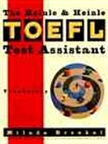 The Heinle & Heinle TOEFL test assistant:vocabulary
