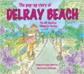 The Pop-Up Story of Delray Beach