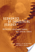 Economics of industrial ecology:materials- structural change- and spatial scales