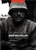 100 photos de Don McCullin pour la liberté de la presse