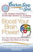 Chicken soup for the soul : : boost your brain power! : you can improve and energize your brain at any age