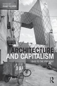 Architecture and capitalism : : 1845 to the present
