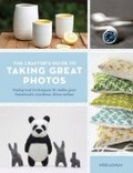 "Heidi Adnum: ""Crafter's Guide to Taking Great Photos"""