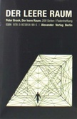 Der Leere Raum von Peter Brook. Theorie des Theaters