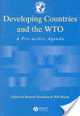 Developing countries and the WTO:a pro-active agenda
