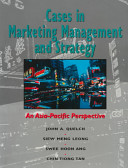 Cases in marketing management and strategy:an Asia-Pacific perspective