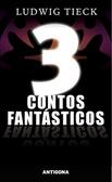 3 Contos Fantásticos