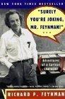 """""""Surely You'RE Joking, Mr Feynman"""""""