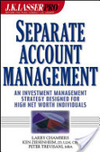 Separate account management:an investment management strategy designed for the high net worth individuals