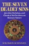 """Seven Deadly Sins: Jewish, Classical and Christian Reflections on Human Nature"""