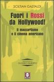 Fuori i Rossi da Hollywood! Il maccartismo e il cinema americano