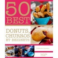 50 Best ! Donuts, Churros & Beignets