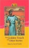 The golden touch and other stories