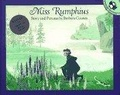 Miss Rumphius:story and pictures