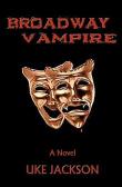 """""""Broadway Vampire"""""""