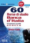 60 Borse di studio Banca d'Italia - Coadiutori profili A - C - D - E - F - G