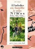 52 balades en famille à vélo autour de Nîmes