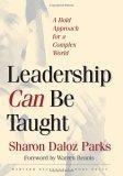 Leadership can be taught:a bold approach for a complex world