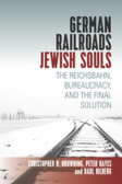 German Railroads, Jewish Souls