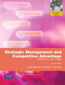 Strategic management and competitive advantage : : concepts and cases