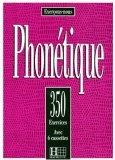 350 exercices de phonétique