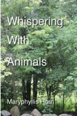 """Whispering With Animals"""