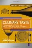 Culinary taste:consumer behaviour in the international restaurant sector