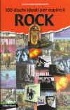 100 dischi ideali per capire il ROCK