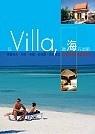 住Villa-聽海在唱歌:馬爾地夫.印尼.泰國.菲律賓.馬來西亞 22家精選海濱度假別墅