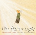 On a beam of light : a story of Albert Einstein 封面
