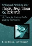 Writing and publishing your thesis- dissertation- and research:a guide for students in the helping professions