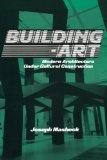 Building-art:modern architecture under cultural construction