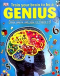 Train your brain to be a genius /
