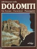 100 itinerari nelle Dolomiti