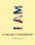 """I Am"" Affirmations to Transformation Journal"