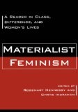 Materialist feminism:a reader in class, difference, and women