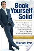 Book yourself solid : : the fastest- easiest- and most reliable system for getting more clients than you can handle even if you hate marketing and selling