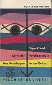 Abriß der Psychoanalyse; Das Unbehagen in der Kultur