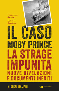 Il caso Moby Prince: la strage impunita