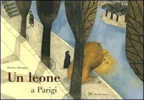 More about Un leone a Parigi